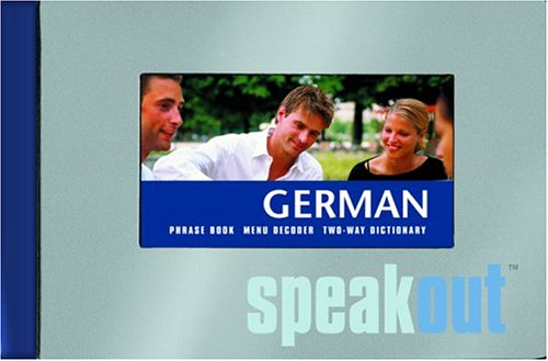 German SpeakOut: Phrase book, menu decoder, two-way dictionary: Map Group
