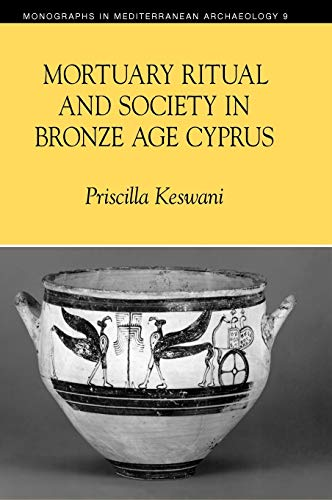 9781904768036: Mortuary Ritual and Society in Bronze Age Cyprus (Monographs in Mediterranean Archaeology)