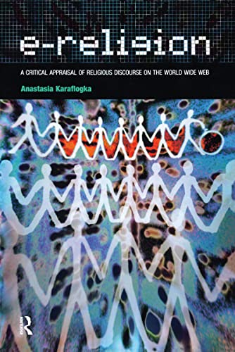 9781904768845: E-Religion: A Critical Appraisal of Religious Discourse on the World Wide Web