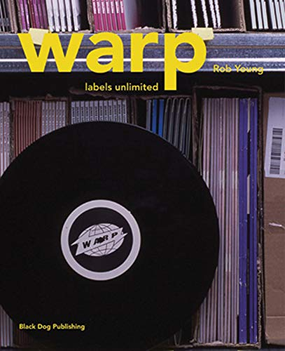 Warp: Labels Unlimited: Young, Rob