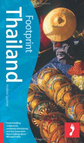 Footprint Thailand, 5th Edition (Footprint Thailand Handbook): Boobbyer, Claire