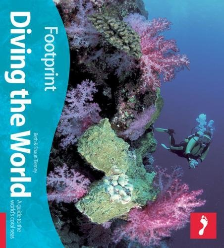 Diving the World (Footprint Activity Guide): Tierney, Shaun