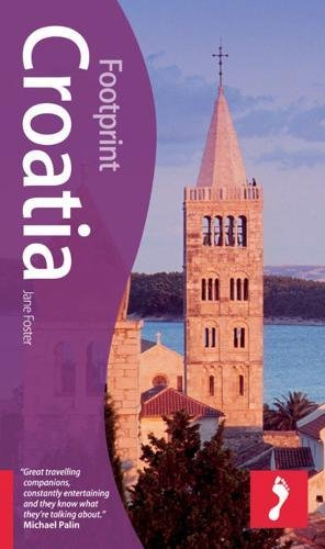 Croatia, 3rd (Footprint - Travel Guides): Foster, Jane