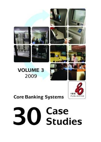 9781904778417: Core Banking Systems: 30 Case Studies: 2009 v. 3