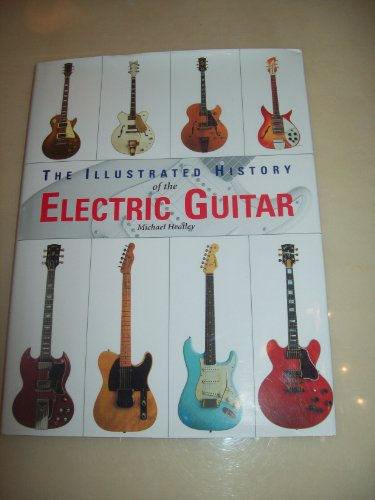 9781904779025: The illustrated history of the electric guitar