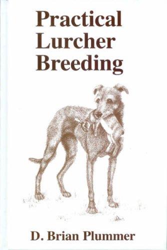 Practical Lurcher Breeding: Plummer, David Brian