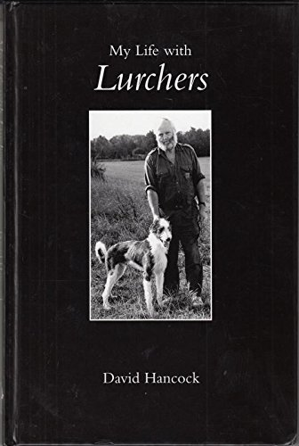 9781904784074: My Life with Lurchers