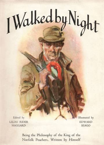 I Walked By Night: Lilias Rider Haggard