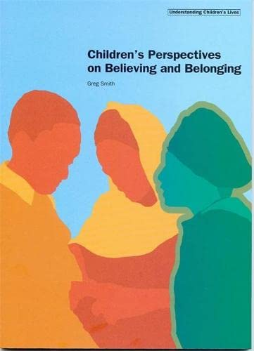 9781904787532: Children's Perspectives on Believing and Belonging