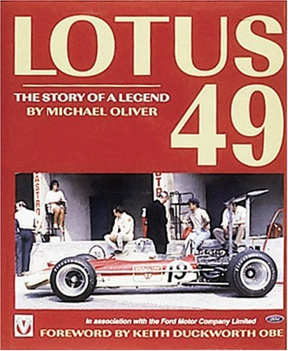 Lotus 49 -The Story of a Legend (Hardcover): Michael Oliver