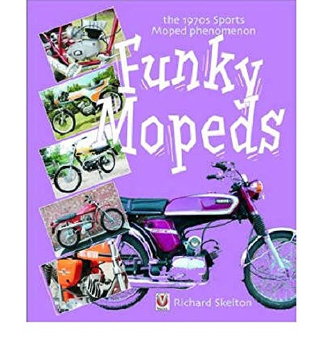 9781904788119: Funky Mopeds: the 1970s Sports Moped Phenomenom