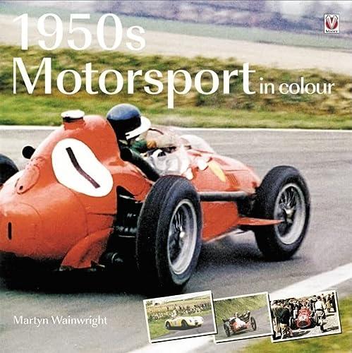 1950s Motorsport in Colour: Wainwright, Martyn