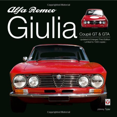 9781904788171: Alfa Romeo Giulia GT & GTA: Enlarged & Revised 3rd Edition