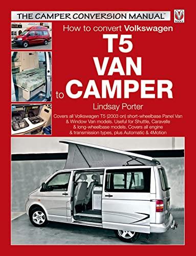 How to Convert Volkswagen T5 Van to Camper (Paperback): Lindsay Porter