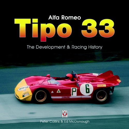 9781904788713: Alfa Romeo Tipo33: The Development,Racing and Chassis History