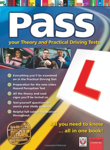 Pass Your Driving Test: All You Need to Know in One Book!: Gibson, Clive, Hoole, Gavin