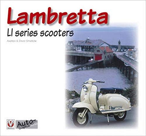 Lambretta L1 Series Scooters (Auto-Graphics): Andrea Sparrow; David