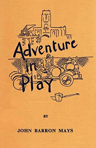 9781904792307: Adventure in Play (Common Threads Playwork Classics Series)
