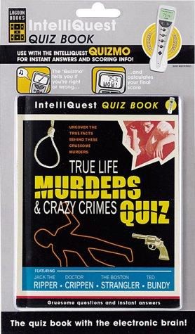 True Life Murders & Crazy Crimes Quiz: Lucas, Paul