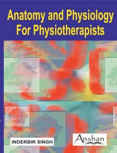 9781904798590: Anatomy & Physiology for Physiotherapists
