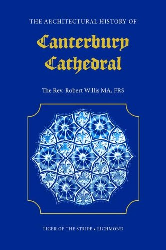 9781904799047: The Architectural History of Canterbury Cathedral