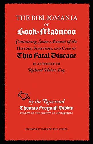 9781904799177: The Bibliomania or Book-Madness