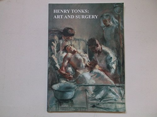 9781904800026: Henry Tonks: Art and Surgery