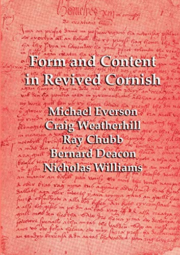 9781904808107: Form and Content in Revived Cornish: Reviews and essays in criticism of Kernowek Kemyn