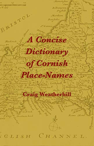 9781904808220: A Concise Dictionary of Cornish Place-Names