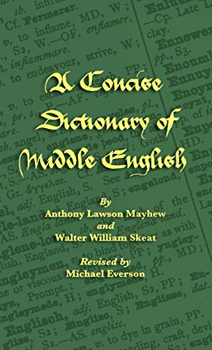 9781904808237: A Concise Dictionary of Middle English