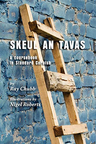 9781904808329: Skeul an Tavas: A coursebook in Standard Cornish