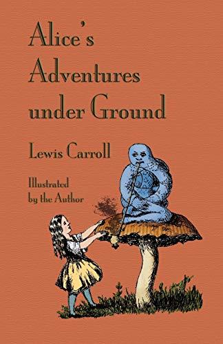 9781904808398: Alice's Adventures Under Ground