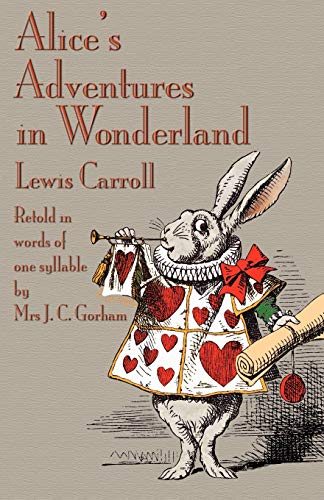 9781904808442: Alice's Adventures in Wonderland, Retold in Words of One Syllable