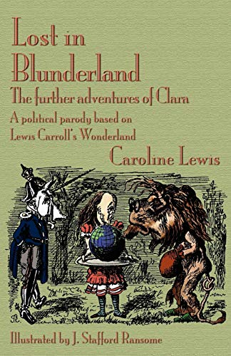 Lost in Blunderland: The Further Adventures of: Caroline Lewis