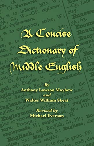9781904808671: A Concise Dictionary of Middle English (Middle English Edition)