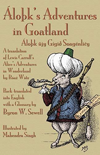 Áloþk's Adventures in Goatland (Áloþk üjy Gígið Soag...