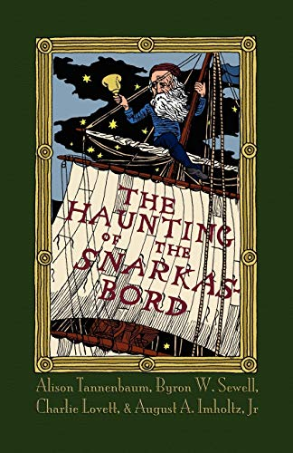 The Haunting of the Snarkasbord: A Portmanteau Inspired by Lewis Carrolls the Hunting of the Snark:...