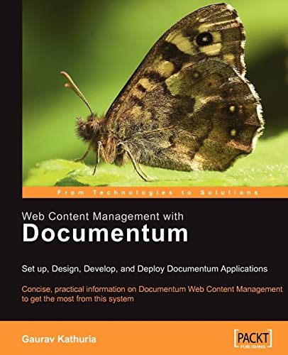 9781904811091: Web Content Management with Documentum: Setup, Design, Develop, and Deploy Documentum Applications