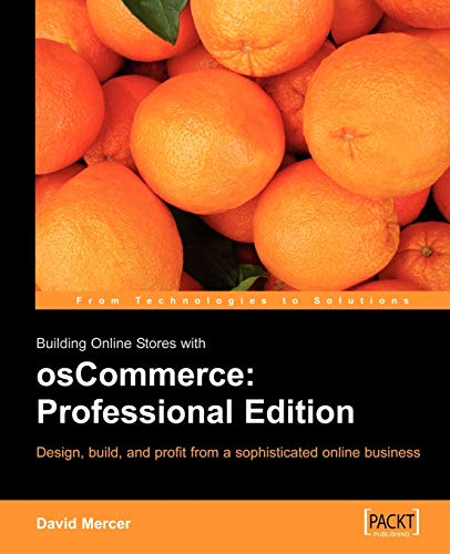 Building Online Stores with osCommerce: Professional Edition: David Mercer