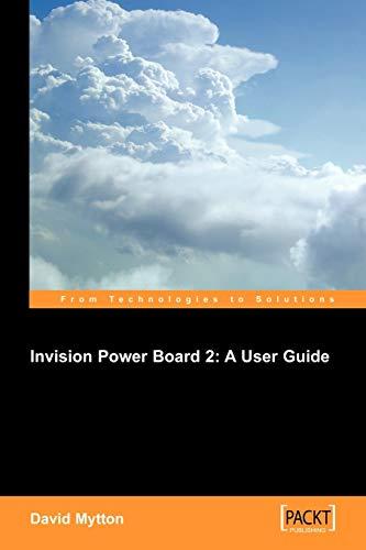 Invision Power Board 2: A User Guide: David Mytton