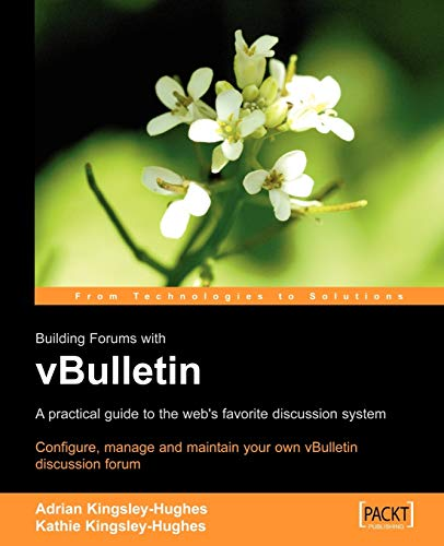 9781904811671: vBulletin: A Users Guide: Configure, manage and maintain your own vBulletin discussion forum