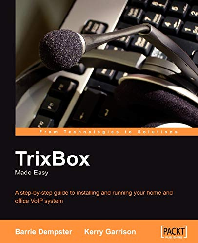 9781904811930: TrixBox Made Easy: A step-by-step guide to installing and running your home and office VoIP system