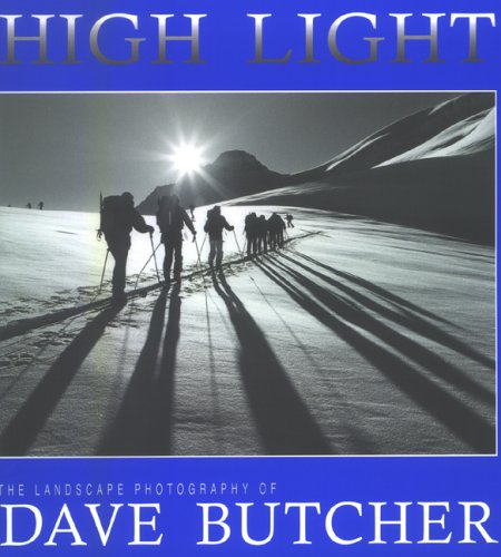 9781904825036: High Light: The Landscape Photography of Dave Butcher