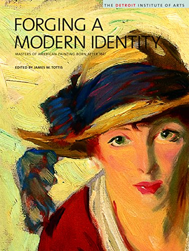 Forging a Modern Identity: Masters of American: Editor-James W. Tottis;