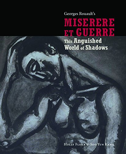 9781904832256: This Anguished World of Shadows: George Rouault's Miserere et Guerre