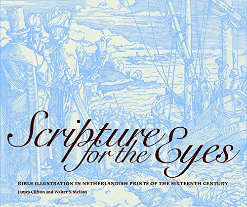 9781904832669: Scripture for the Eyes: Bible Illustration in Netherlandish Prints of the Sixteenth Century