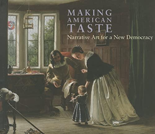 9781904832768: Making American Taste: Narrative Art for a New Democracy