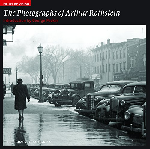 9781904832898: The Photographs of Arthur Rothstein (Fields of Vision) /Anglais