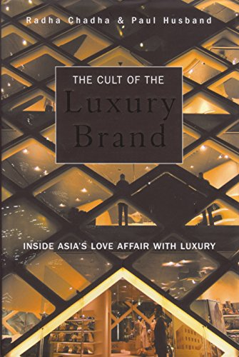 9781904838050: The Cult of the Luxury Brand: Inside Asia's Love Affair With Luxury