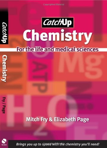 Catch Up Chemistry: For the Life and: Page, Elizabeth
